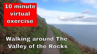 Home exercise virtual walk - 10 minutes around the Valley of the Rocks in Devon