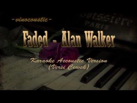 Alan Walker - Faded (Karaoke Accoustic) Woman Version