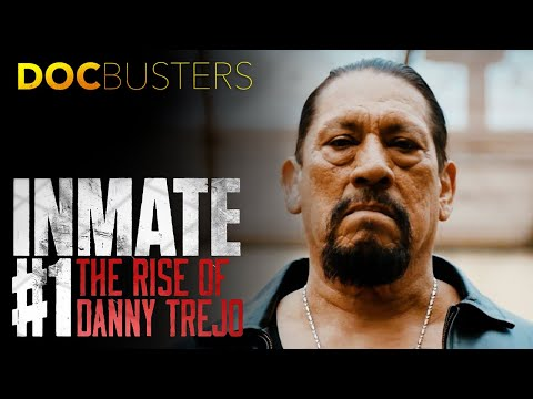 Inmate #1: The Rise of Danny Trejo (2020)   Official Trailer - Trailblazers