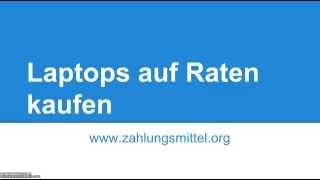 Wie kaufe ich einen Laptop im Internet auf Raten? - Zahlungsmittel.org