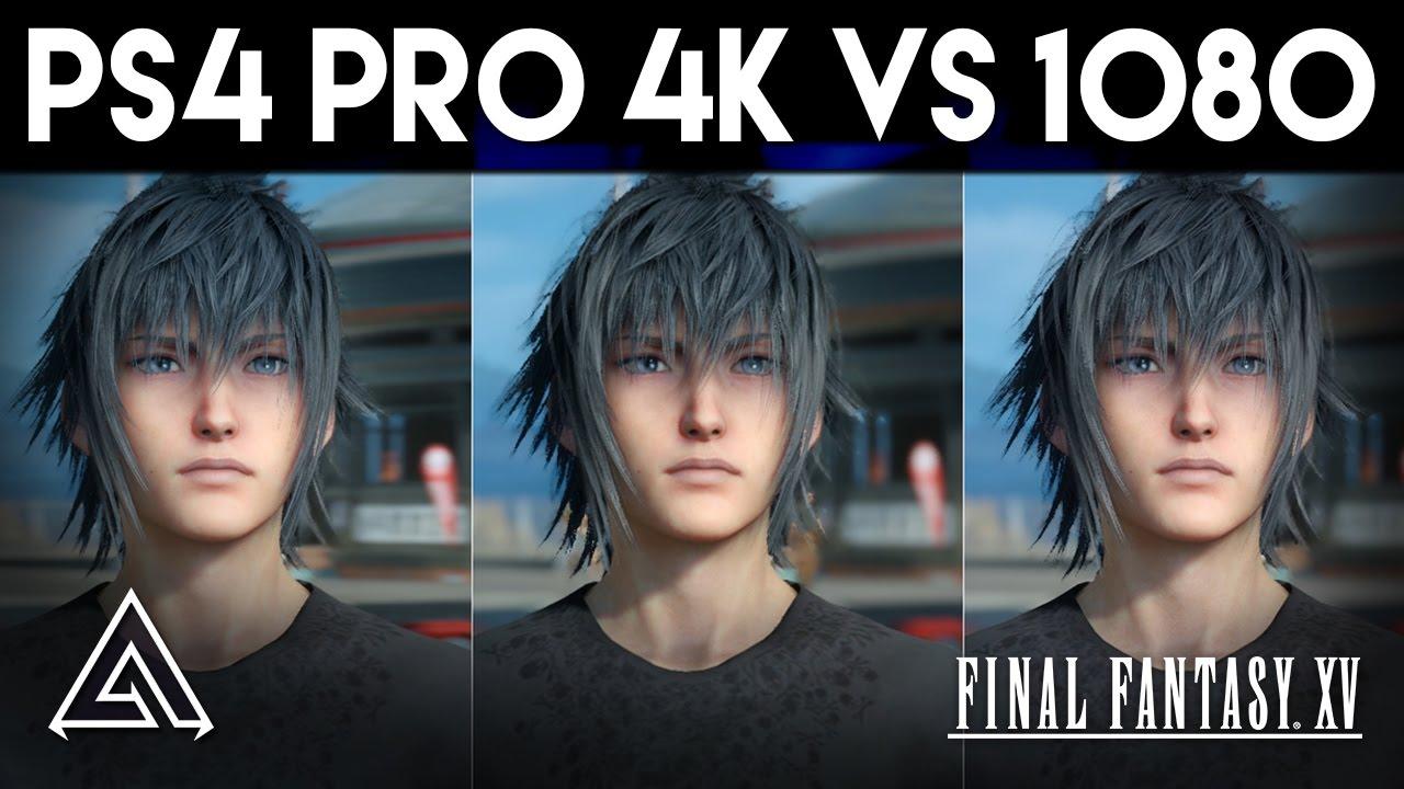 Final Fantasy XV PS4 Pro 4k vs 1080p Gameplay