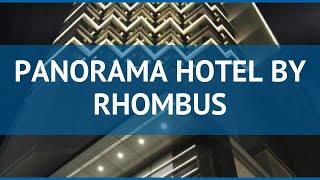 PANORAMA HOTEL BY RHOMBUS 4* Г…