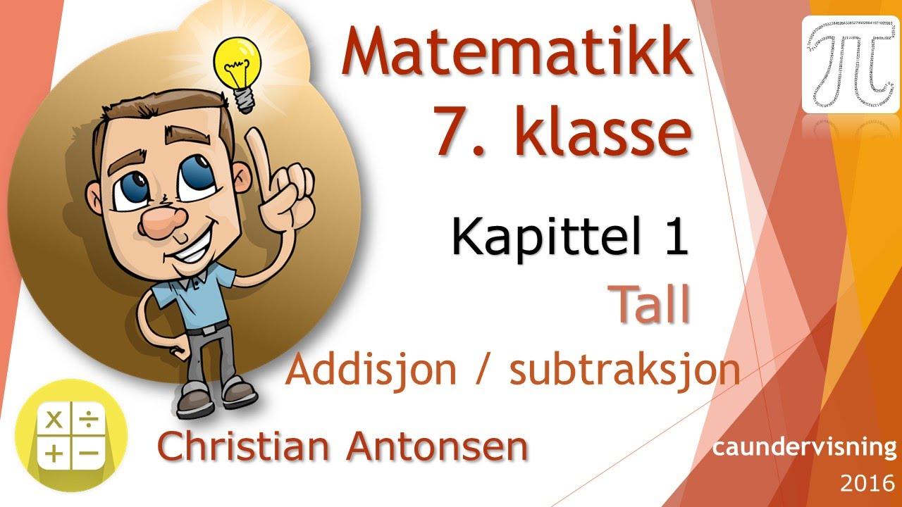 matematikk 7-kapittel 1 - addisjon og subtraksjon også på tallinje