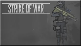 Strike Of War Game Walkthrough (All Levels)