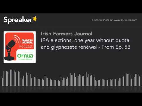 IFA elections, one year without quota and glyphosate renewal