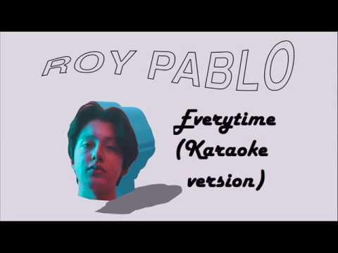 "Boy Pablo - ""Everytime"" (karaoke)"