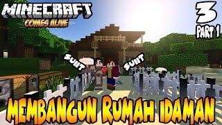 MEMBANGUN RUMAH IDAMAN UNTUK PERSIAPAN NIKAH ! - Minecraft Comes Alive indonesia #3 Part 1