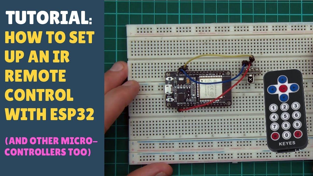 TUTORIAL: How to Quickly Setup Infrared IR Remote Control Sensor with ESP32  - Arduino - ESP8266