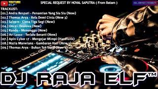 PENANTIAN SIA - SIA HARDFUNK REMIX 2020 DJ RAJA ELF™ BATAM ISLAND (Req By Noval)