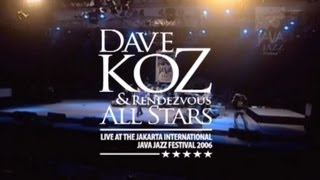 "Dave Koz & Rendezvous All Stars ""Let It Free"" live at Java Jazz Festival 2006"
