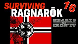 Hearts of Iron 4 - Challenge Survive Ragnarok! - Germany VS World  - Part 16