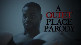 A Quiet Place Parody l King Bach