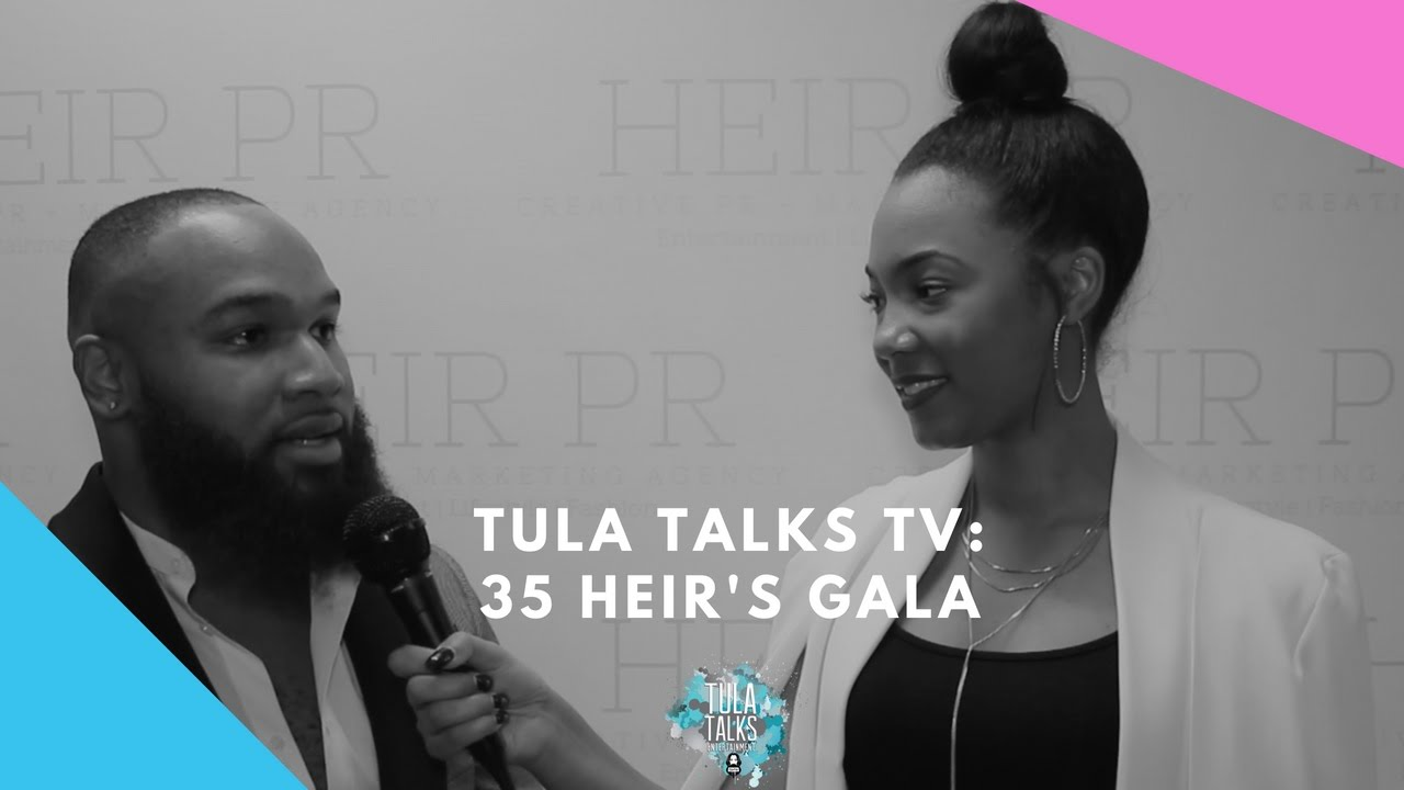 Tula Talks TV: Heir PR presents the 35 Heir's Gala
