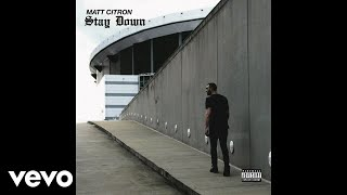 Matt Citron - Stay Down (Audio)