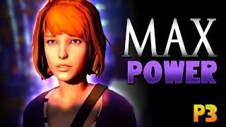 Life is Strange Max Power | The Danger of Photo Rewind X_x