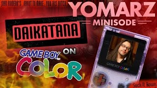 Daikatana on GAMEBOY COLOR - Yomarz Minisode