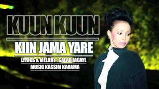 Kiin Jama - Kuun Kuun *New 2015 Single*