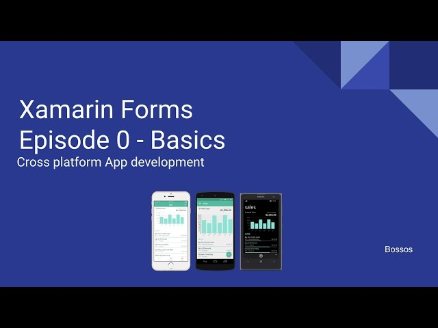 Xamarin tutorial Episode 0 - Basics
