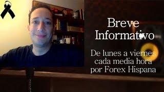 Breve Informativo - Noticias Forex del 31 de Octubre 2018