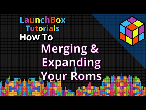 Merging And Expanding Roms - Launchbox Feature Specfic Tutorial - YT