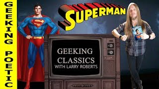 GEEKING POETIC PODCAST - Geeking Classics: Superman