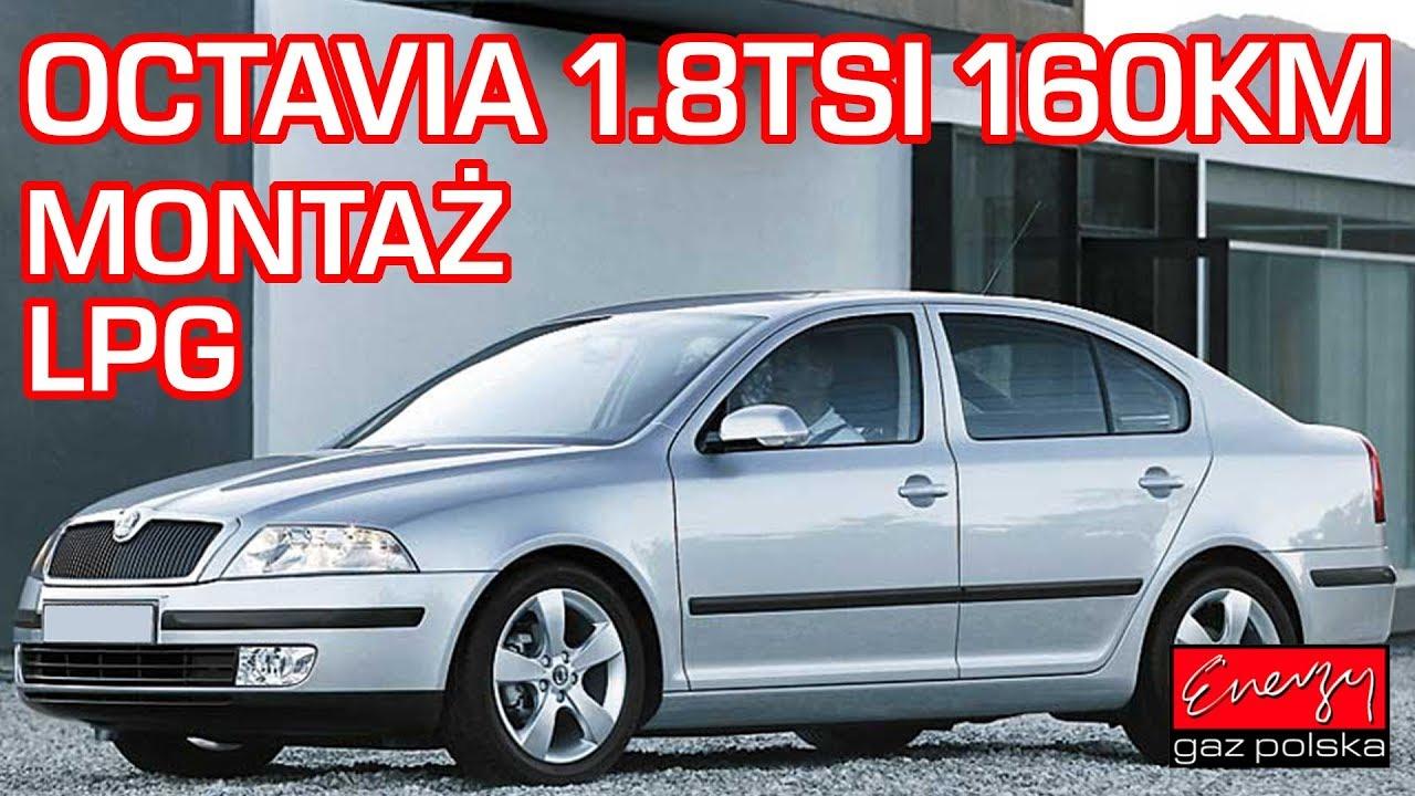 Montaż LPG Skoda Octavia z 1.8 TSI 160KM 2009r w Energy Gaz Polska – Bezpośredni wtrysk benzyny