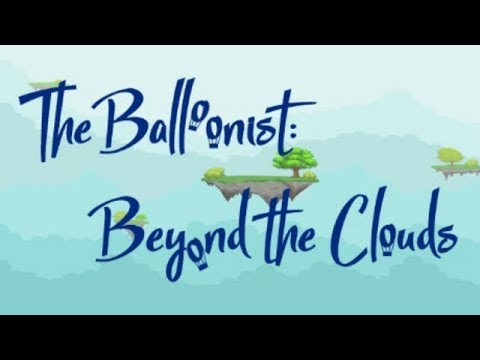 The Balloonist: Beyond the Clouds - The Lie of the Land