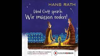 Und Gott Sprach Wir müssen reden von Hans Rath Hörbuch Roman