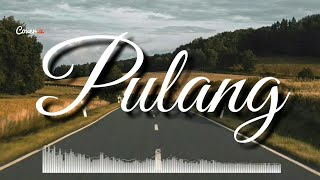Pulang || Andien || Lyrics Video by #Cover.U