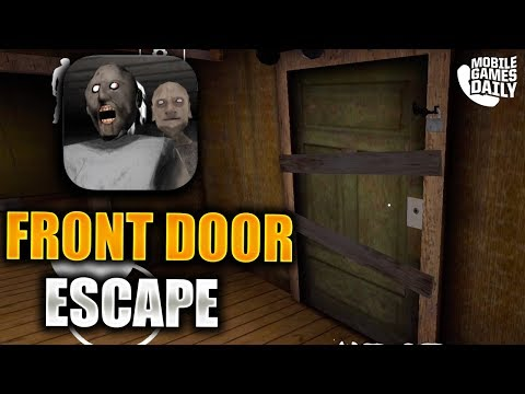 Granny Chapter 2 - Gameplay Walkthrough Part 3 - Front Door Escape (iOS Android)