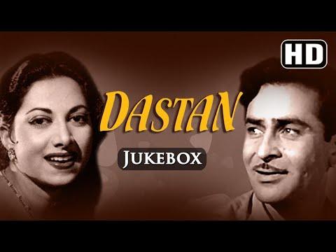 All Songs Of Dastan {HD} -  Raj Kapoor - Suraiya - Naushad - Old Hindi Songs