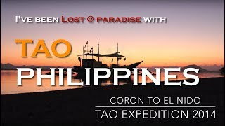 Tao Expedition 2014 - Palawan Philippines and underwater
