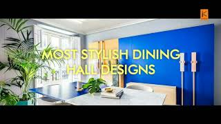 Most Stylish Dining Hall Designs