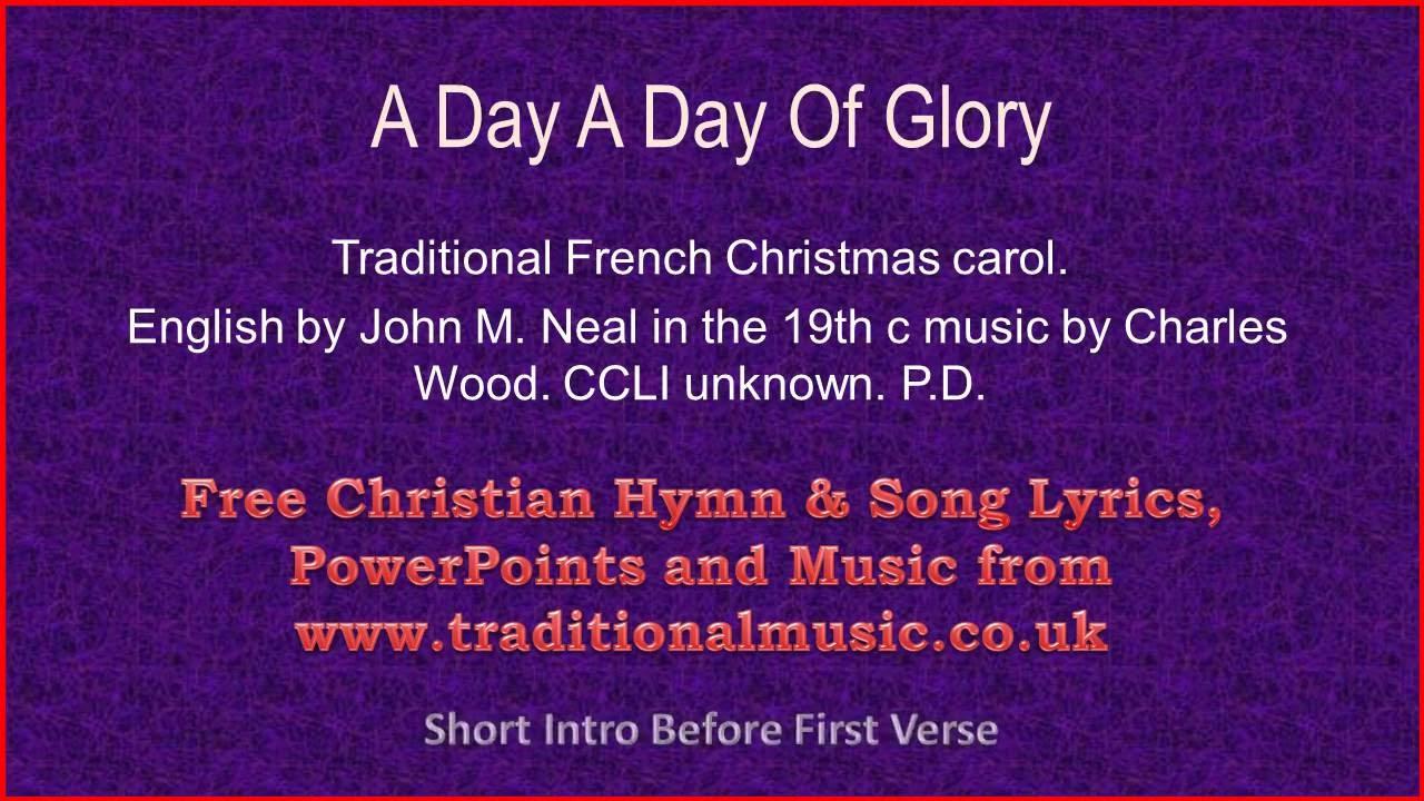 A Day A Day Of Glory - Christmas Carols Lyrics & Music - YouTube