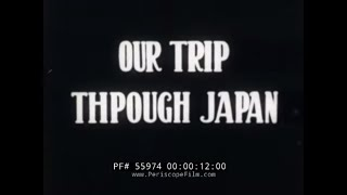 1930s JAPAN TRAVELOGUE MOVIE  TOKYO  IMPERIAL HOTEL  LAKE CHUZENJI  MIKIMOTO PEARL FARM 55974