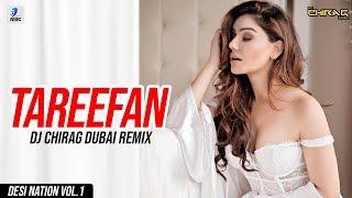 Tareefan Remix DJ Chirag Dubai Mp3 Song Download
