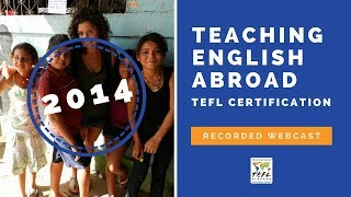 Teaching English Abroad Webinar Recording