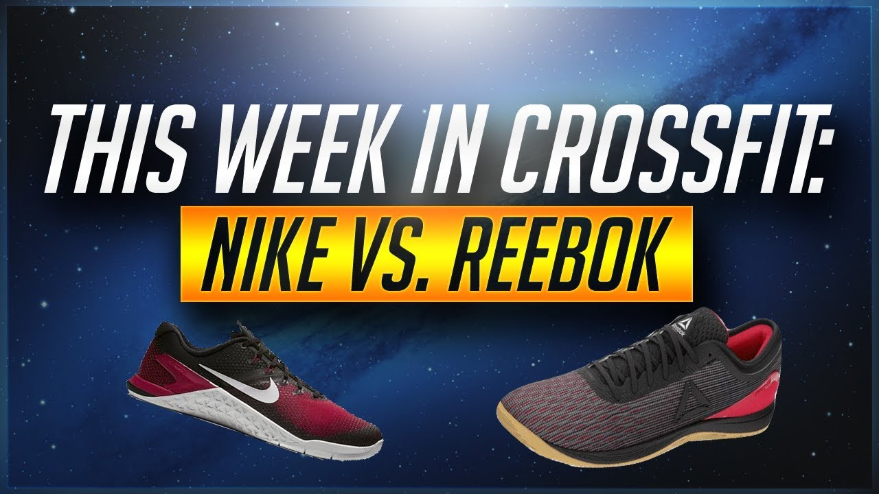 new arrival 1e49a c73e7 Nike Metcon 4 vs Reebok Nano 8 First Impressions  This Week In Crossfit  Ep. 1