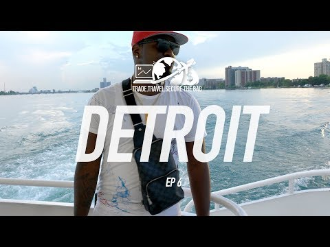 Rich Off The Net: Trade Travel Secure The Bag Ep. 6 - Detroit