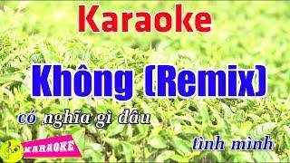Không (Remix) - Karaoke HD    Beat Chuẩn ➤ Bến Thành Audio Video