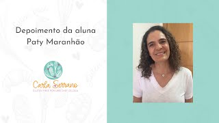 Depoimento da aluna Chef Paty Maranhão