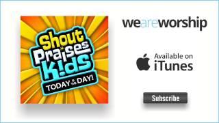 Shout Praises Kids - Your Grace Is Enough