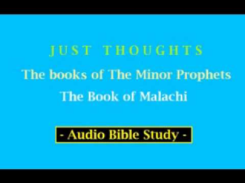 Just Thoughts  The Minor Prophets  The Book of Malachi  2013