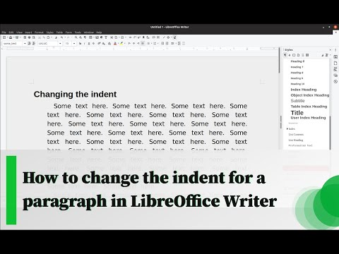 How to change the indent for a paragraph in LibreOffice Writer