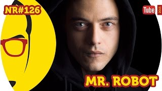 Mr Robot - Séries - NERD RABUGENTO