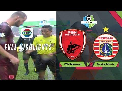 PSM Makassar (2) vs (2) Persija Jakarta Full Highlight   Go-Jek Liga 1 bersama Bukalapak Mp3