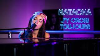 Natacha Andreani - J'y crois toujours