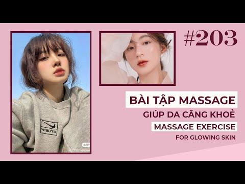 Bài 203 | Bài tập massage hằng ngày toàn mặt, giúp da căng khoẻ | Massage exercise for glowing skin