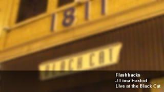 Flashbacks - J Lima Foxtrot