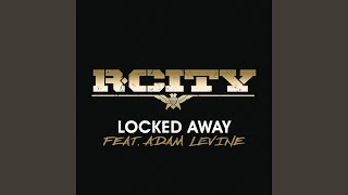 Video Locked Away download MP3, 3GP, MP4, WEBM, AVI, FLV Januari 2018